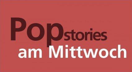 _Popstories am Mittwoch